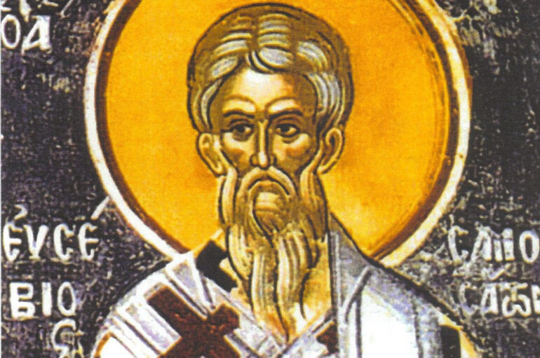 Άγιος Ευσέβιος – Ένας φλογερός αγωνιστής και υπέρμαχος της Ορθοδοξίας